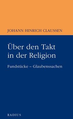 Über den Takt in der Religion von Claussen,  Johann Hinrich