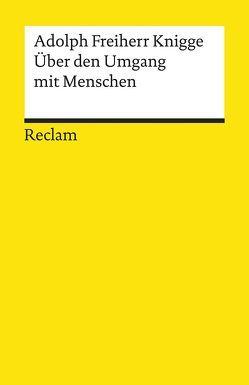 Über den Umgang mit Menschen von Göttert,  Karl-Heinz, Knigge,  Adolph von