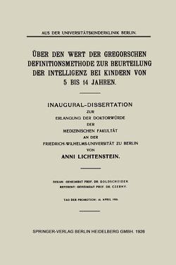 Über den Wert der Gregorschen Definitionsmethode zur Beurteilung der Intelligenz bei Kindern von 5 Bis 14 Jahren von Lichtenstein,  Anni