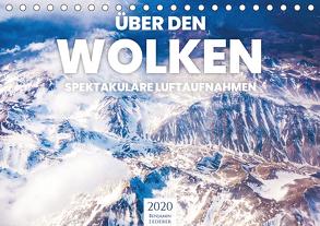 Über den Wolken – Spektakuläre Luftaufnahmen (Tischkalender 2020 DIN A5 quer) von Lederer,  Benjamin