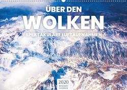 Über den Wolken – Spektakuläre Luftaufnahmen (Wandkalender 2020 DIN A2 quer) von Lederer,  Benjamin