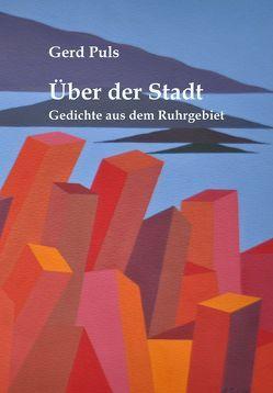 Über der Stadt von Puls,  Gerd