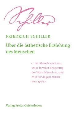 Über die ästhetische Erziehung des Menschen von Lin,  Jean-Claude, Schiller,  Friedrich, Zimmermann,  Heinz