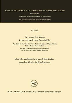 Über die Aufarbeitung von Rückständen aus der Altschmierölraffination von Glaser,  Fritz