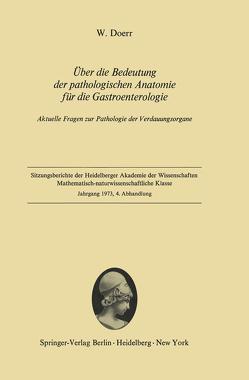 Über die Bedeutung der pathologischen Anatomie für die Gastroenterologie von Doerr,  Wilhelm
