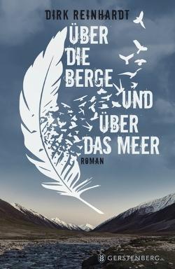 Über die Berge und über das Meer von Reinhardt,  Dirk