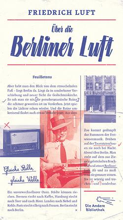 Über die Berliner Luft von Luft,  Friedrich, Schoeller,  Wilfried F.
