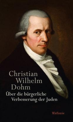Über die bürgerliche Verbesserung der Juden von Dohm,  Christian Wilhelm, Seifert,  Wolf Christoph