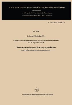Über die Darstellung von Übertragungsfunktionen und Netzwerken am Analogrechner von Schüßler,  Hans Wilhelm