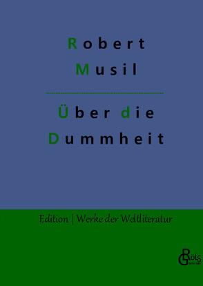 Über die Dummheit von Musil,  Robert
