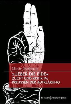 """""""Ueber die Eide"""" von Twellmann,  Marcus"""