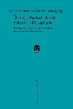 Über die Fortschritte der kritischen Metaphysik von Hahmann,  Andree, Ludwig,  Bernd