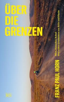 Über die Grenzen von Horn,  Franz Paul