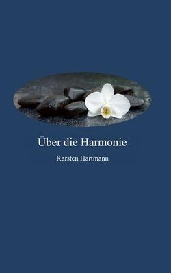 Über die Harmonie von Hartmann,  Karsten