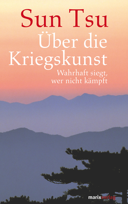 Über die Kriegskunst von Lindley,  Patrick, Tsu,  Sun