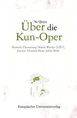 Über die Kun-Oper von Yu,  Qiuyu