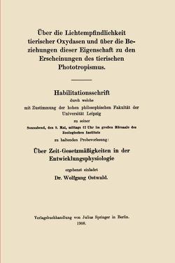 Über die Lichtempfindlichkeit tierischer Oxydasen und über die Beziehungen dieser Eigenschaft zu den Erscheinungen des tierischen Phototropismus von Ostwald,  Wolfgang