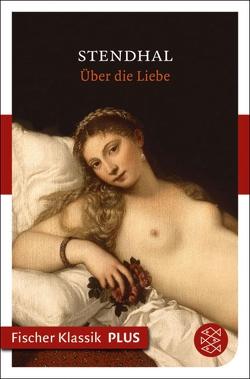 Über die Liebe von Hessel,  Franz, Stendhal