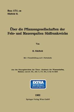 Über die Pflanzengesellschaften der Fels- und Mauerspalten Südfrankreichs von Niklfeld,  Harald