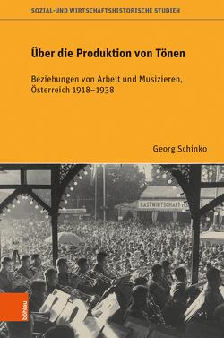Über die Produktion von Tönen von Schinko,  Georg