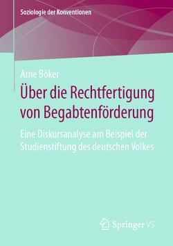 Über die Rechtfertigung von Begabtenförderung von Böker,  Arne