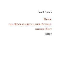 Über die Rückschritte der Poesie dieser Zeit von Quack,  Josef