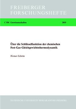 Über die Schlüsselfunktion der chemischen Fest-Gas-Gleichgewichtsthermodynamik von Schrön,  Werner