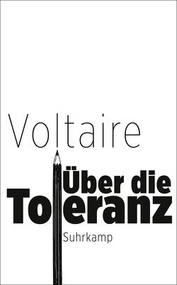 Über die Toleranz von Gilcher-Holtey,  Ingrid, Voltaire