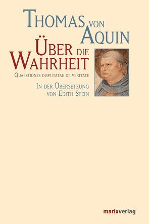Über die Wahrheit von Aquin,  Thomas von, Stein,  Edith
