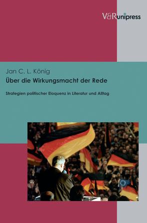 Über die Wirkungsmacht der Rede von Klemm,  Barbara, König,  Jan C. L., Stegmann,  Andreas