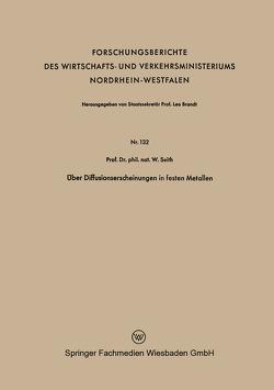 Über Diffusionserscheinungen in festen Metallen von Seith,  Wolfgang
