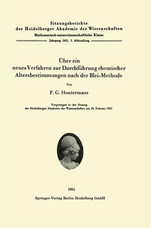 Über ein neues Verfahren zur Durchführung chemischer Altersbestimmungen nach der Blei-Methode von Houtermans,  F. G.