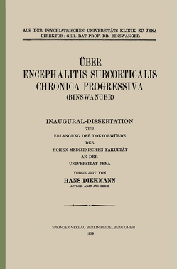 Über Encephalitis Subcorticalis Chronica Progressiva (Binswanger) von Diekmann,  Hans