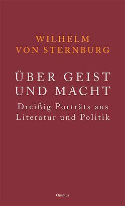 Über Geist und Macht von von Sternburg,  Wilhelm