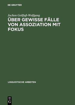 Über gewisse Fälle von Assoziation mit Fokus von Geilfuß-Wolfgang,  Jochen
