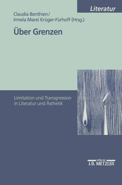 Über Grenzen von Benthien,  Claudia, Krüger-Fürhoff,  Irmela Marei