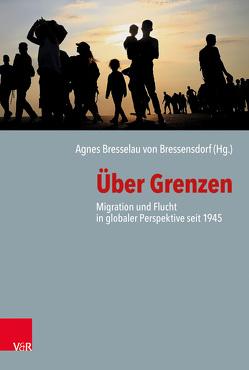 Über Grenzen von Bressensdorf,  Agnes Bresselau von
