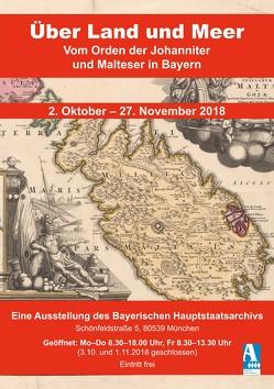 Über Land und Meer. Vom Orden der Johanniter und Malteser in Bayern von Hetzer,  Gerhard, Immler,  Gerhard