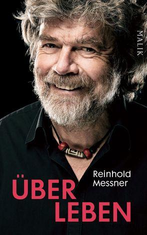 Über Leben von Messner,  Reinhold