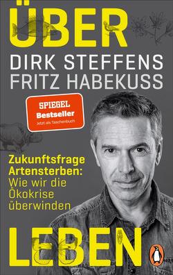 Über Leben von Habekuß,  Fritz, Steffens,  Dirk