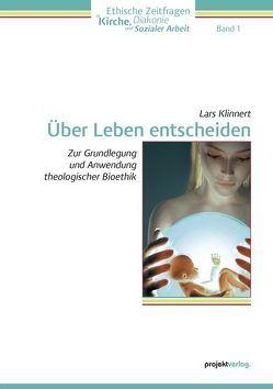 Über Leben entscheiden von Klinnert,  Lars