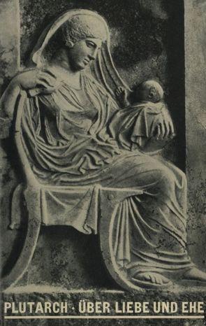 Über Liebe und Ehe von Plutarch, Sieveking,  Wilhelm