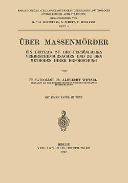 Über Massenmörder von Wetzel,  Albrecht