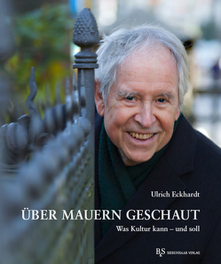 Über Mauern geschaut von Eckhardt,  Ulrich