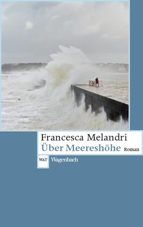 Über Meereshöhe von Genzler,  Bruno, Melandri,  Francesca