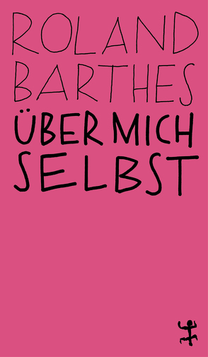 Über mich selbst von Barthes,  Roland, Hoch,  Jürgen, Linder,  Christian