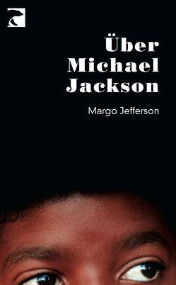 Über Michael Jackson von Jefferson,  Margo, Wegner,  Frank