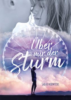 Über mir der Sturm von Nierwitzki,  Sarah