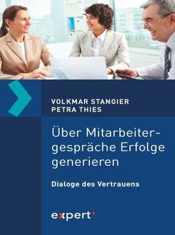 Über Mitarbeitergespräche Erfolge generieren von Stangier,  Volkmar, Thies,  Petra