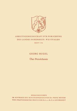 Über Petrolchemie von Hugel,  Georg
